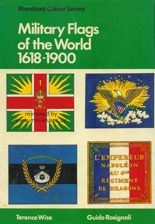Military Flags of the World, 1618–1900, Terence Wise, Guido Rosignoli