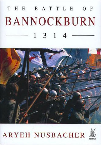 Jetzt bestellen: The Battle of Bannockburn 1314
