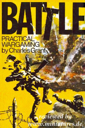 Battle: Practical Wargaming, by Charles Grant