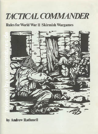 Tactical Commander Rules for WW2 by Andrew Rathmell