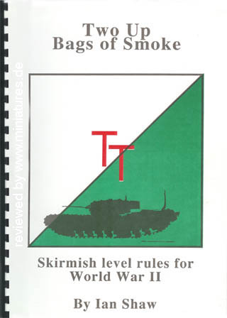 Two Up, Bags of Smoke Rules for WW2 by Ian Shaw